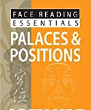 Yap, J: Face Reading Essentials -- Palaces & Positions - Joey Yap