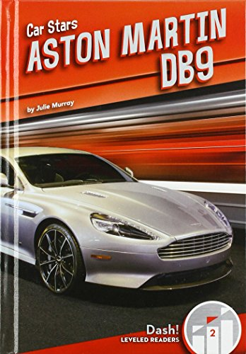 Aston Martin DB9 (Car Stars: Dash! Leveled Readers, Level 2)
