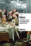 VINOS. Sunillería: el vino en el restaurante gastronómico