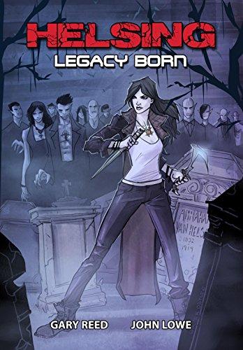 Helsing: Legacy Born (English Edition)