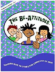 The Be-Attitudes, Teaching Kids To Live Lives Approved By God, Bible Curriculum