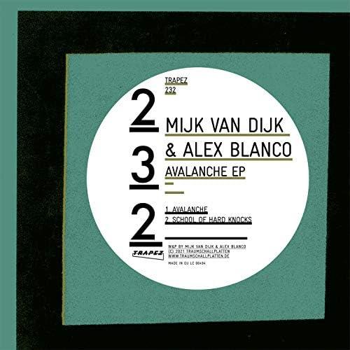 Mijk Van Dijk & Alex Blanco