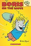 Boris on the Move: A Branches Book (Boris #1) (1)