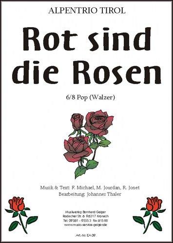 Rot sind die Rosen (Alpentrio Tirol) -...
