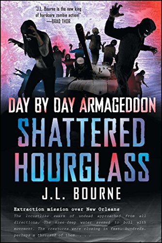 Day by Day Armageddon: Shattered Hourglass (English Edition)