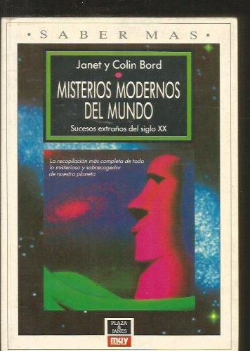 MISTERIOS MODERNOS DEL MUNDO. Sucesos extraños del siglo XX