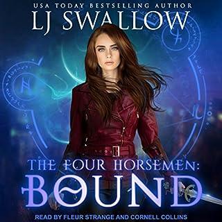 The Four Horsemen: Bound      Four Horsemen Series, Book 2              Autor:                                                                                                                                 LJ Swallow                               Sprecher:                                                                                                                                 Cornell Collins,                                                                                        Fleur Strange                      Spieldauer: 4 Std. und 4 Min.     1 Bewertung     Gesamt 4,0