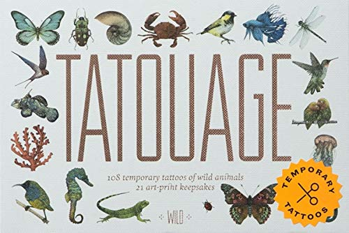 Tatouage: 108 Temporary Tattoos of Wild Animals and 21 Art P: 108 Temporary Tattoos of Wild Animals and 21 Art-print Keepsakes (Magma for Laurence King)