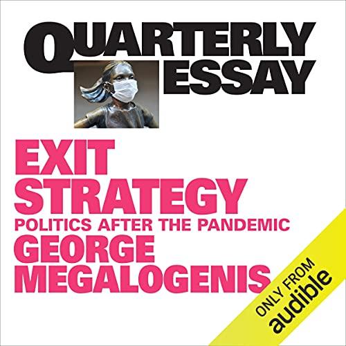 Quarterly Essay 82: Exit Strategy cover art