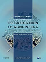 GLOBALIZATION OF WORLD POLITICS 7E P