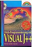Web- Programmierung mit Visual J++. Java in Microsofts neuer Entwicklungsumgebung