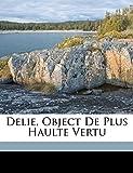 Delie, object de plus haulte vertu