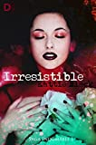 Irresistible: Saga Indomable I