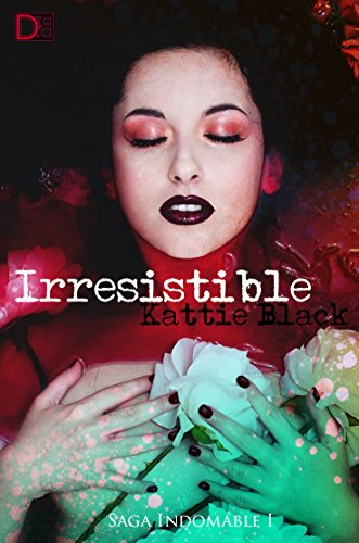 Irresistible: Saga Indomable I