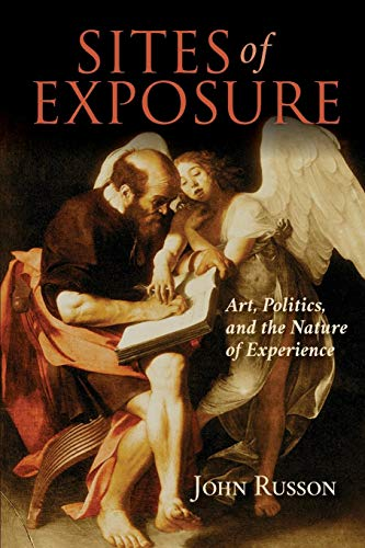 Compare Textbook Prices for Sites of Exposure: Art, Politics, and the Nature of Experience Studies in Continental Thought  ISBN 9780253029256 by Russon, John