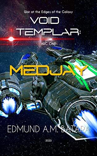 Book: Void Templar - MEDJAY (Arc One) by Edmund A. Manzano Batara