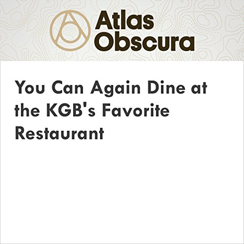 You Can Again Dine at the KGB's Favorite Restaurant audiobook cover art