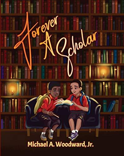 Forever A Scholar