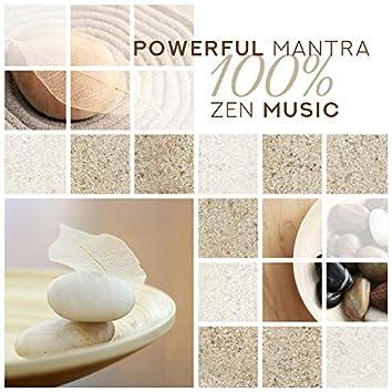 Powerful Mantra: 100% Zen Music