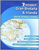 Atlas de carreteras y turístico Gran Bretaña & Irlanda (Atlas de carreteras Michelin)