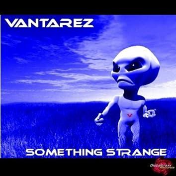 Something Strange (Techno / Trance)