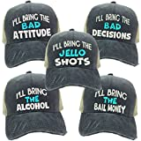 Distressed Trucker Hat I'll Bring The Alcohol Or Bad Decisions Custom Funny Party Baseball Cap Many Sayings/Colors (Turquoise'Jello Shots')