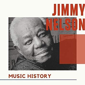 Jimmy Nelson - Music History