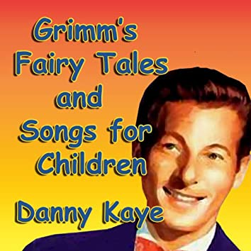 Fairy Tales and Songs  for Children
