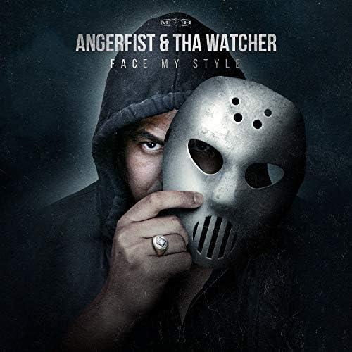 Angerfist & Tha Watcher