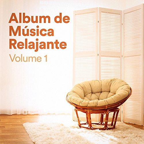 Album de Música Relajante, Vol. 1 (Música Chill Out de...