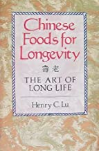 Chinese Foods for Longevity: The Art of Long Life