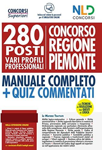 Concorso Regione Piemonte: 70 posti Categoria D Istruttore Addetto ad Attività Amministrative e Giuridiche + 30 posti Categoria D Istruttore Addetto ad Attività economico-finanziarie