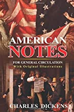 American Notes for General Circulation : With original illustrations