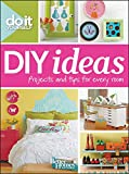 Better Homes and Gardens Do It Yourself: DIY Ideas (Better Homes and Gardens Home)