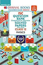 Oswaal ISC Question Bank Class 12 Physics Book Chapterwise & Topicwise (For 2021 Exam)