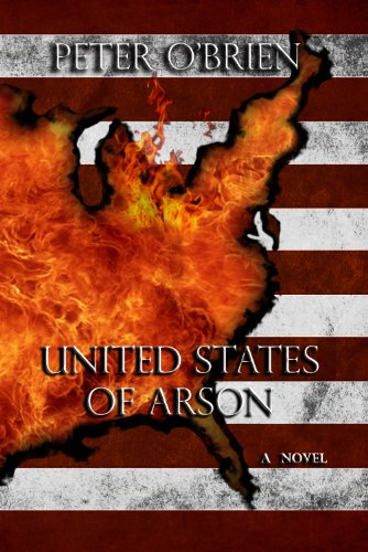 Book: United States of Arson by Peter O'Brien
