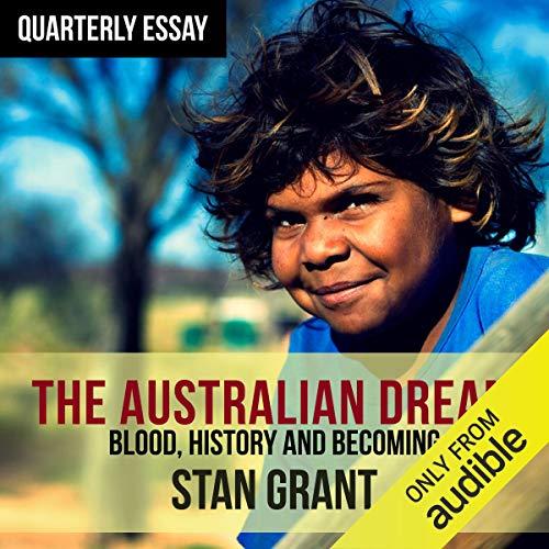 Quarterly Essay 64: The Australian Dream audiobook cover art