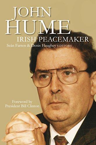 John Hume: Irish peacemaker (English Edition)