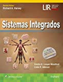 Sistemas integrados (Lippincott Illustrated Reviews Series)...