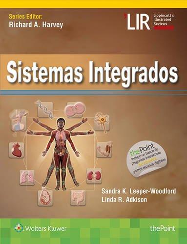 Sistemas integrados (Lippincott Illustrated Reviews Series)