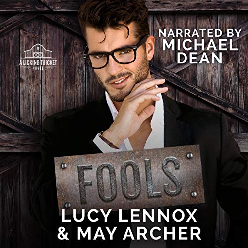 Fools: Licking Thicket, Book 3
