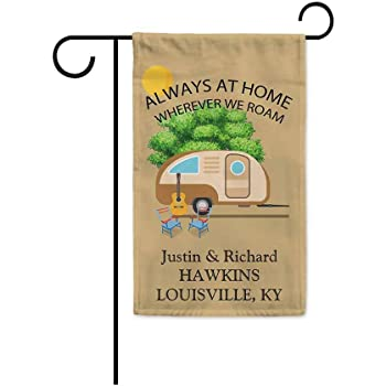 KafePross Happy Campers Always at Home Wherever We Roam Decorative Garden Flag Customize Banner 12.5x18 Inch Print Both Sides