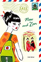 Now and Zen (S.A.S.S.)