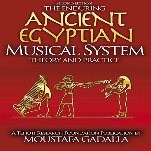 The Enduring Ancient Egyptian Musical System  By  cover art