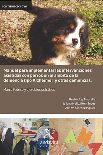 Manual para implementar las intervenciones asistidas con perros en el ámbito de...