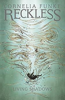 Reckless II: Living Shadows by [Cornelia Funke]