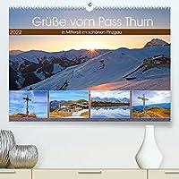 Gruesse vom Pass Thurn (Premium, hochwertiger DIN A2 Wandkalender 2022, Kunstdruck in Hochglanz): Impressionen vom Pass Thurn zwischen Mittersill und Kitzbuehel (Monatskalender, 14 Seiten )