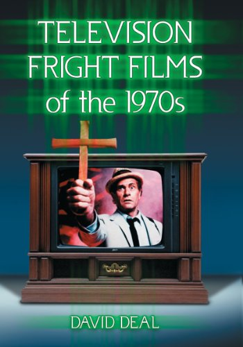 Deal, D: Television Fright Films of the 1970s
