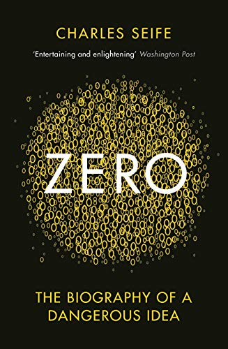 Zero: The Biography of a Dangerous Idea (English Edition)