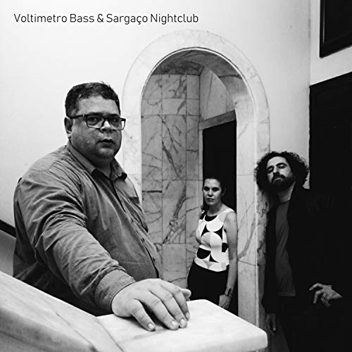 Voltimetro Bass & Sargaço Nightclub